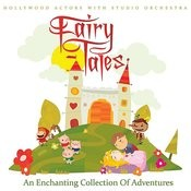 Fairy Tales - An Enchanting Collection Of Adventures (Remastered) Songs