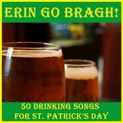 Erin Go Bragh! 50 Drinking Songs For St. Patrick's Day Songs