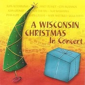 A Wisconsin Christmas (In Concert) Songs
