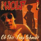 Oh Shit, Frau Schmidt Songs