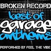 Broken Record: Best Of Garage Anthems Songs