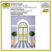 Chopin: Cello Sonata; Polonaise / Schumann: Adagio And Allegro Songs