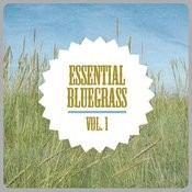 Essential Bluegrass, Vol. 1 Songs