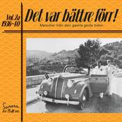 Det var bättre förr Volym 2a 1936-40 Songs