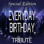 Everyday Birthday (Special Edition Tribute To Swizz Beatz) (3-Track Single) Songs