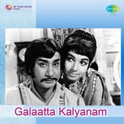 Galaatta Kalyanam Songs