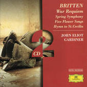 Britten: War Requiem; Spring Symphony;  5 Flower Songs; Hymn to St. Cecilia Songs