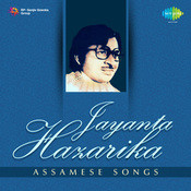 Assamese Songs By Jayanta Hazarika  Songs