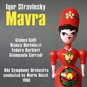 Igor Stravinsky: Mavra [One-Act Opera Buffa, In Italian] (1960) Songs