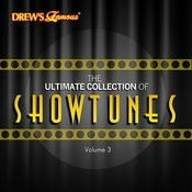 The Ultimate Collection Of Showtunes, Vol. 3 Songs