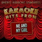 Karaoke Hits From Me And My Girl Songs