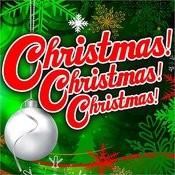 Christmas! Christmas! Christmas! Songs