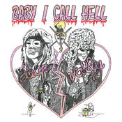 Baby I Call Hell Songs
