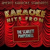 Karaoke Hits From The Scarlet Pimpernell Songs