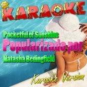 Pocketful Of Sunshine (Popularizado Por Natasha Bedingfield) [Karaoke Version] Song