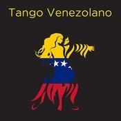 Tango Venezolano Songs