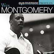 Riverside Profiles: Wes Montgomery Songs