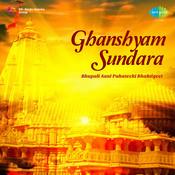 Ghanshyam Sundara - Bhupali Aani Pahatechi Bhaktiget Songs