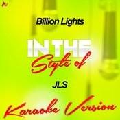 Billion Lights (In The Style Of Jls) [Karaoke Version] Song