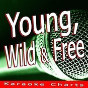 Young, Wild & Free (Originally Performed By Snoop Dogg, Wiz Khalifa) [Karaoke Version] Song