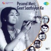 Saathiyon Ke Geet Meri Pasand Cd 1 (compilation) Songs
