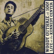 Woody Guthrie: At 100! (Live At The Kennedy Center) Songs