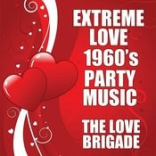 Extreme Love 1960's Party Music Songs