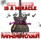 All I Need Is A Miracle (In The Style Of Mike & The Mechanics) [Karaoke Version] Song