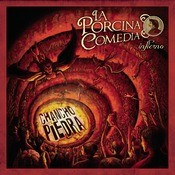 La Porcina Comedia: Infierno Songs
