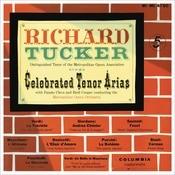 Richard Tucker - Celebrated Tenor Arias Songs