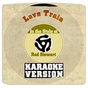 Love Train (From New Album 'soul Book') [In The Style Of Rod Stewart] [Karaoke Version] Song