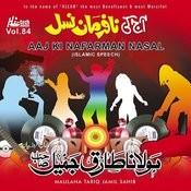 Aaj Ki Nafarman Nasal Vol. 84 - Islamic Speech Songs