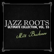Jazz Roots Ultimate Collection, Vol. 55 Songs