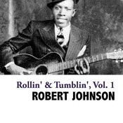 Rollin' & Tumblin', Vol. 1 Songs