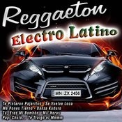 Reggaeton - Electro Latino Songs