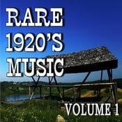 Rare 1920's Music, Vol. 1 Songs