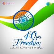 40 Yrs Freedom Marathi Patriotic Songs Songs