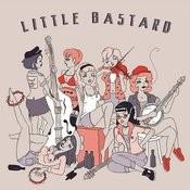 Little Bastard Songs