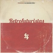 Retrofuturistas Songs