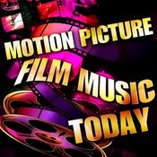 Motion Picture Film Music Today Songs