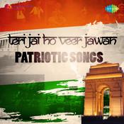 Teri Jai Ho Veer Jawan Pariotic Songs Songs