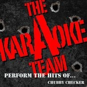 The Karaoke A Team Perform The Hits Of Chubby Checker Songs