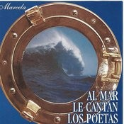 Al Mar Le Cantan Los Poetas Songs