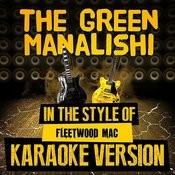The Green Manalishi (In The Style Of Fleetwood Mac) [Karaoke Version] - Single Songs