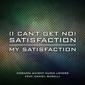 (I Can't Get No) Satisfaction/My Satisfaction Songs