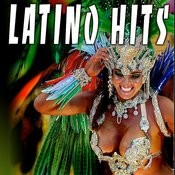 Latino Hits Songs