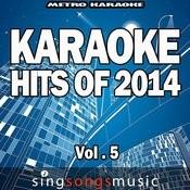 Karaoke Hits Of 2014, Vol. 5 Songs