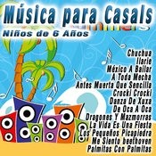 Música Para Casals: Niños De 6 Años Songs