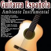 Guitarra Española: Ambiente Instrumental Songs