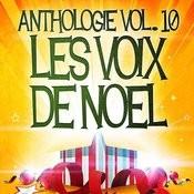 Noël Essentiel Vol. 10 (Anthologie Des Plus Belles Chansons De Noël) Songs